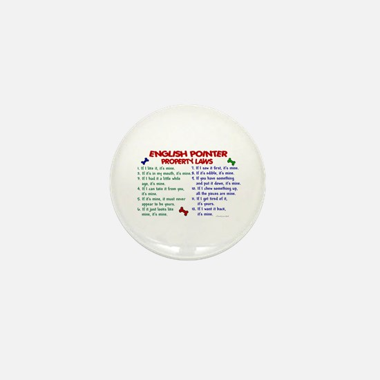 English Pointer Property Laws 2 Mini Button
