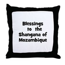 Blessings  to  the  Shangana  Throw Pillow