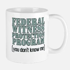 Federal Witness Protection Mug