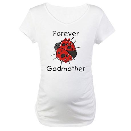 Forever Godmother Ladybug Maternity T-Shirt