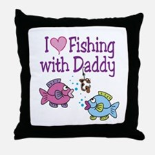 I Love Fishing With Daddy Throw Pillow