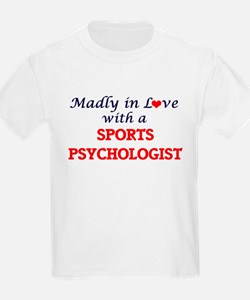 Madly in love with a Sports Psychologist T-Shirt
