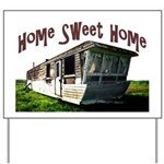 Trailer Home Yard Sign