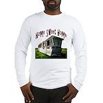 Trailer Home Long Sleeve T-Shirt