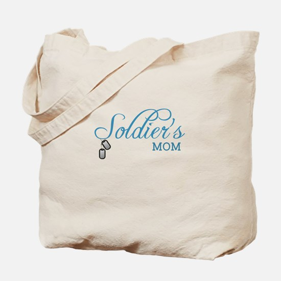 Soldier's Mom Tote Bag