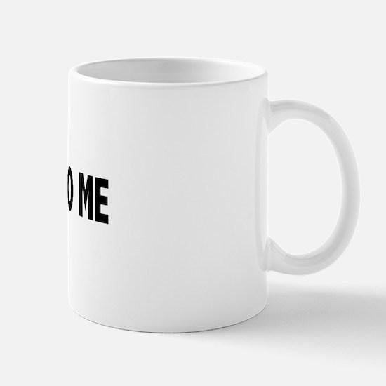 You're dead to me (Colbert) Mug