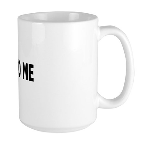 You're dead to me (Colbert) Large Mug