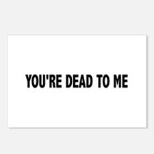 You're dead to me (Colbert) Postcards (Package of