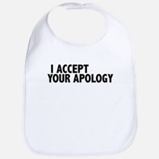 I accept your apology (Colbert) Bib