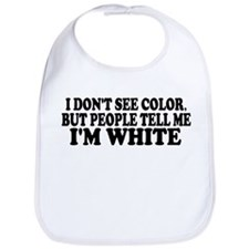 I don't see color (Colbert) Bib