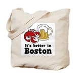 Better in Boston Tote Bag