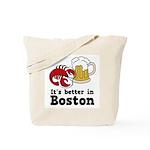 Better in Boston Tote Bag