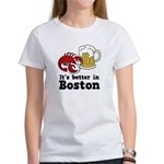 Better in Boston Women's T-Shirt
