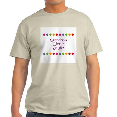 Grandpa's Little Squirt Light T-Shirt