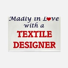Madly in love with a Textile Designer Magnets
