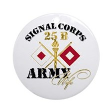 Signal Corps 25 B Ornament (Round)