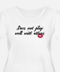 Does not play well with other T-Shirt