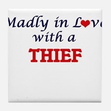 Madly in love with a Thief Tile Coaster