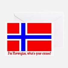 I'M NORWEGIAN, WHAT'S YOUR EXCUSE? Greeting Card