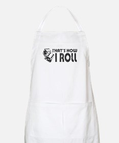 That's How I Roll BBQ Apron