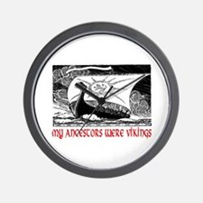 MY ANCESTORS WERE VIKINGS Wall Clock