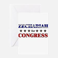 ZECHARIAH for congress Greeting Card