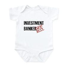 Off Duty Investment Banker Infant Bodysuit