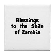 Blessings  to  the  Shila of  Tile Coaster