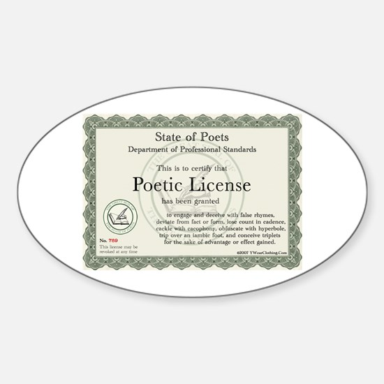 Poetic License Oval Decal