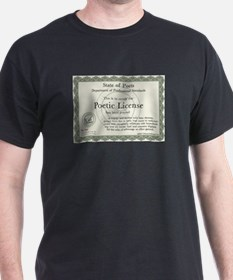 Poetic License T-Shirt