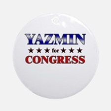 YAZMIN for congress Ornament (Round)