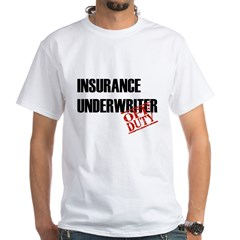 Off Duty Insurance Underwrite Shirt