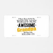Awesome Grandpa Aluminum License Plate