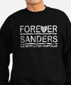 Forever Sanders, the Revolution Continues Sweatshi