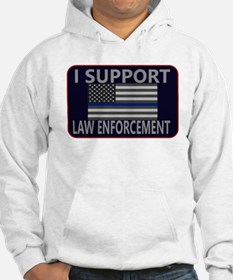 I Support Law Enforcement Hoodie