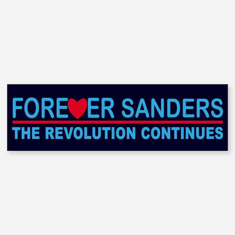 Forever Sanders, the Revolution Continues Bumper S