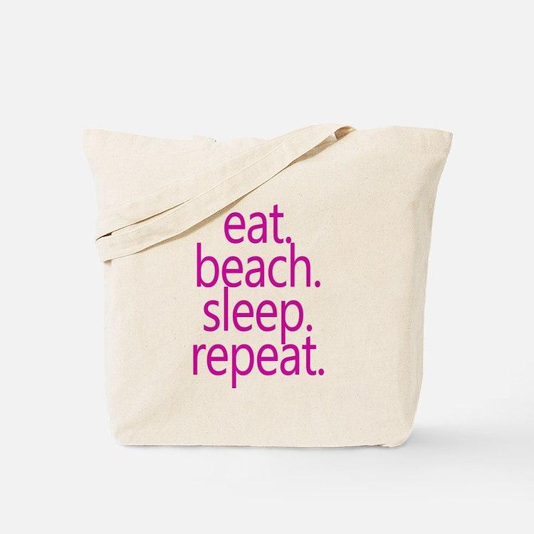 eat beach sleep repeat Tote Bag