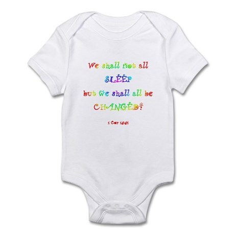 """""""We Shall All Be CHANGED"""" Infant Bodysui"""