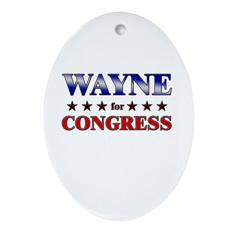 WAYNE for congress Oval Ornament
