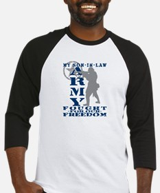 Son-in-Law Fought Freedom - ARMY Baseball Jersey