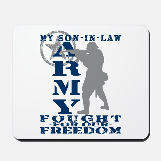 Son-in-Law Fought Freedom - ARMY Mousepad