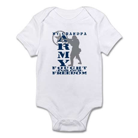 Grandpa Fought Freedom - ARMY Infant Bodysuit