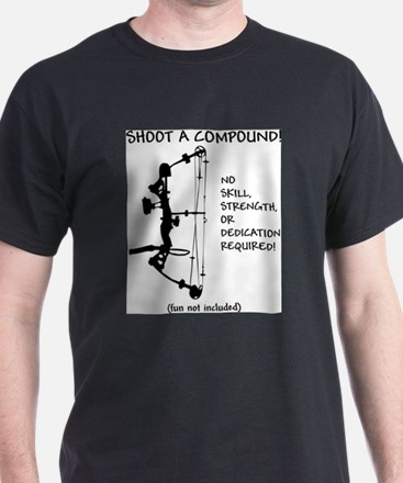 shoot a compound.jpg T-Shirt