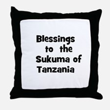 Blessings  to  the  Sukuma of Throw Pillow