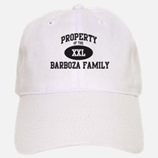 Property of Barboza Family Baseball Baseball Cap