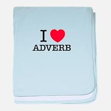 I Love ADVERB baby blanket