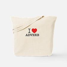 I Love ADVERB Tote Bag