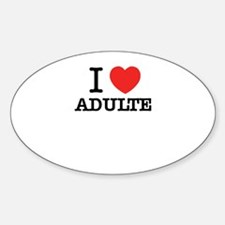 I Love ADULTE Decal
