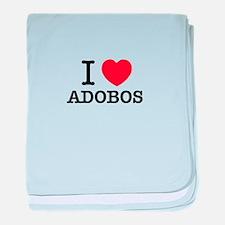 I Love ADOBOS baby blanket