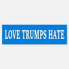LOVE TRUMPS HATE Bumper Bumper Bumper Sticker